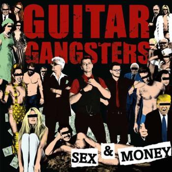 Guitar Gangsters - Sex & Money LP