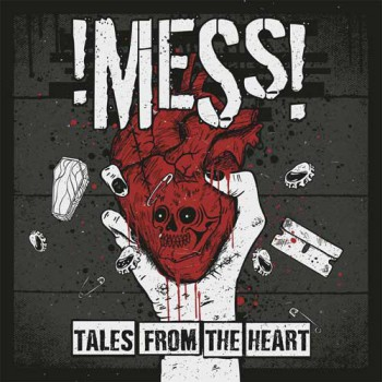!Mess! - Tales From The Heart LP