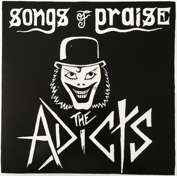 ADICTS - SONGS OF PRAISE LP