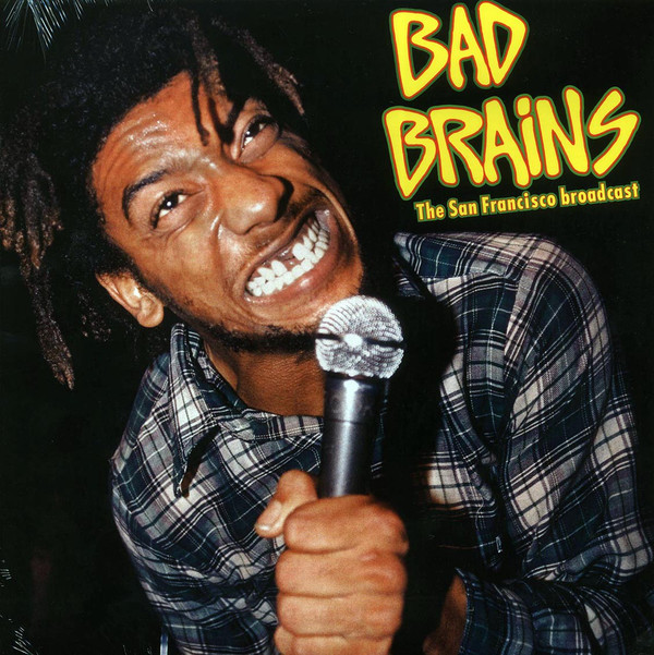 Bad Brains – The San Francisco Broadcast LP