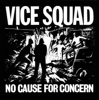 Vice Squad – No Cause For Concern LP