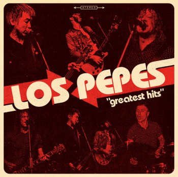 Los Pepes – 'Greatest Hits' LP + CD