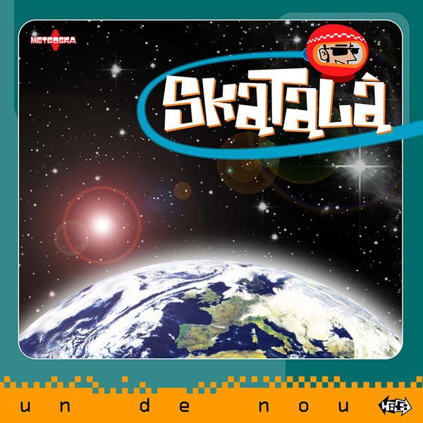 Skatalà – Un De Nou LP