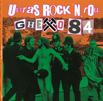 GHETTO 84- ultras rock'n'roll LP