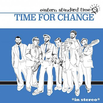 Eastern Standard Time ‎– Time For Change LP
