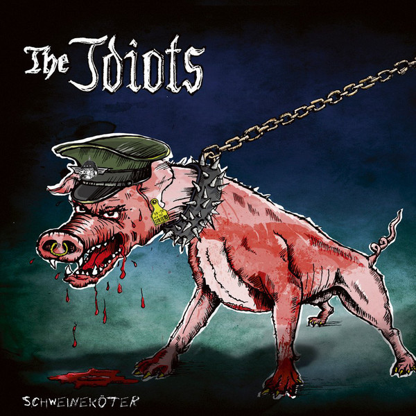 The Idiots – Schweineköter LP