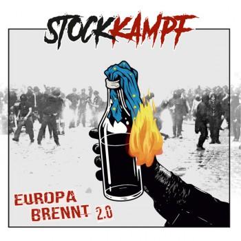 STOCKKAMPF EUROPA BRENNT 2.0 LP + CD