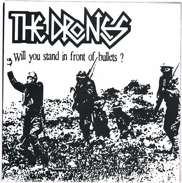The Drones ‎– Will You Stand In Front Of Bullets? EP