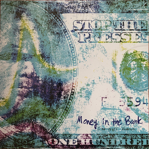 Stop The Presses Money In The Bank LP