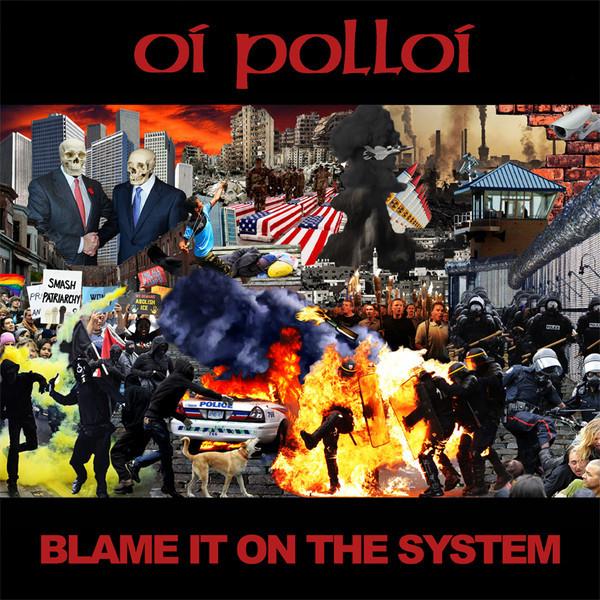 Oi Polloi – Blame It On The System 10