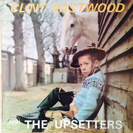 Upsetters Clint Eastwood LP