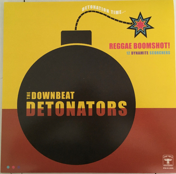 The Downbeat Detonators ‎– Reggae Boomshot! LP