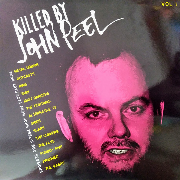 VARIOUS - KILLED BY JOHN PEEL VOL.1 LP