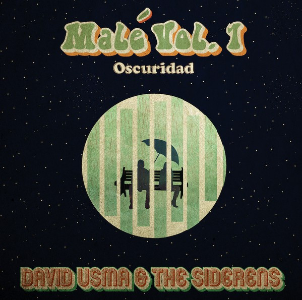 David Usma & The Siderens ‎– Malé Vol. 1: Oscuridad 7