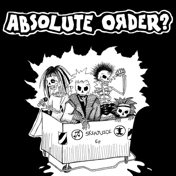 Absolute Order? – Skipjuice Ep