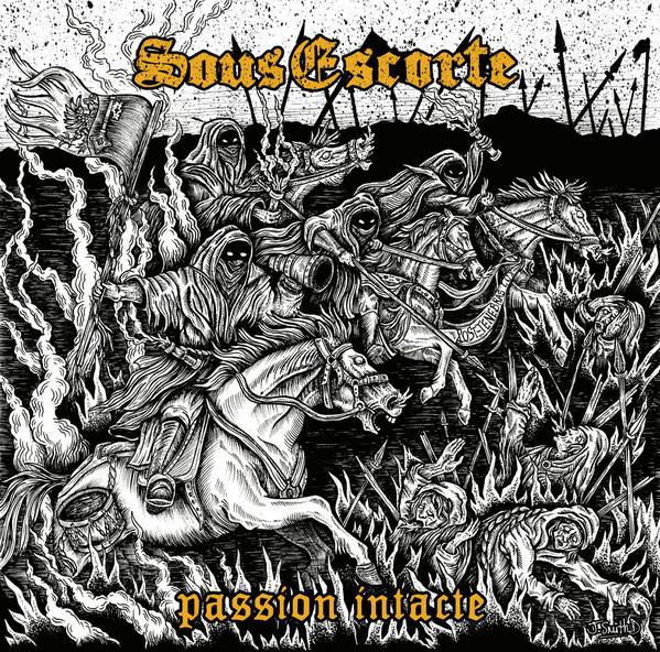 Sous Escorte – Passion Intacte LP