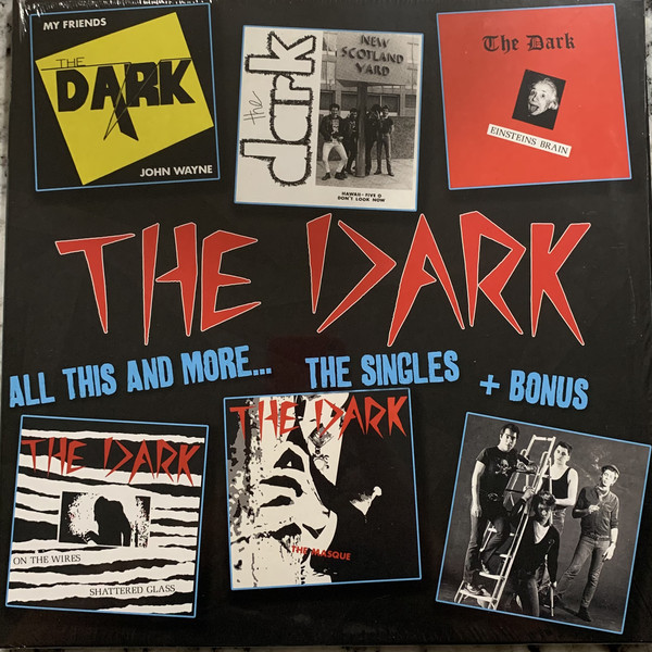The Dark – All This And More... The Singles + Bonus LP