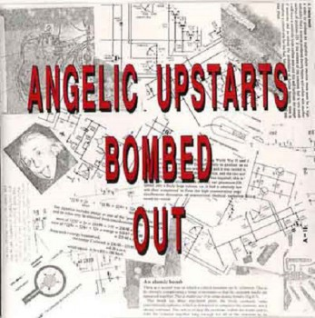 ANGELIC UPSTARTS BOMBED OUT LP
