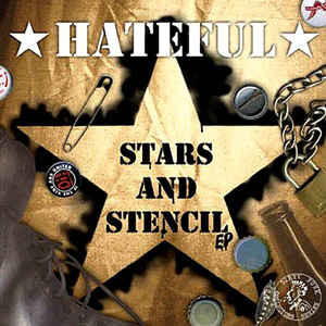 "HATEFUL ""Stars and Stencil"" EP"