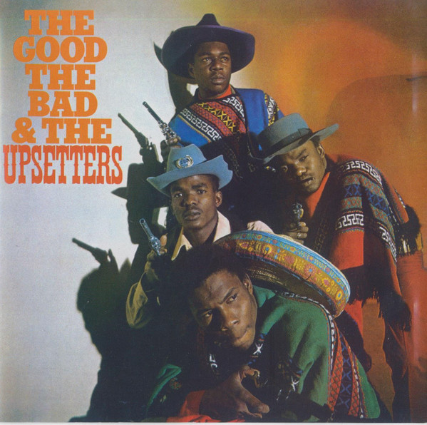 The Upsetters ‎– The Good, The Bad And The Upsetters LP