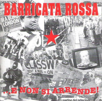 Barricata Rossa – ...E Non Si Arrende! LP + CD