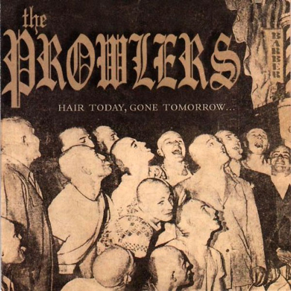 THE PROWLERS HAIR TODAY GONE TOMORROW LP