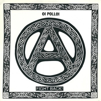 Oi Polloi ‎– Fight Back! LP