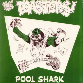 THE TOASTERS POOL SHARK LP