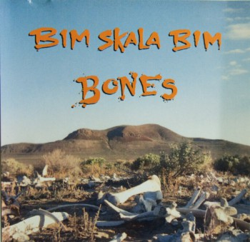 BIM SKALA BIM BONES LP
