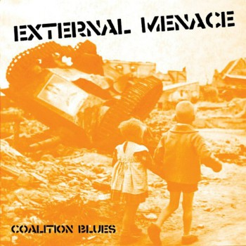 External Menace - Coalition Blues LP