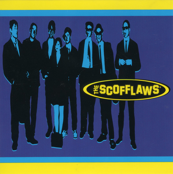 THE SCOFFLAWS self titled LP