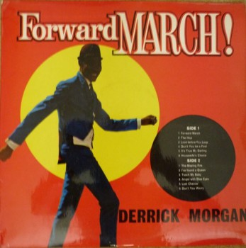 Derrick Morgan  ‎– Forward March! LP