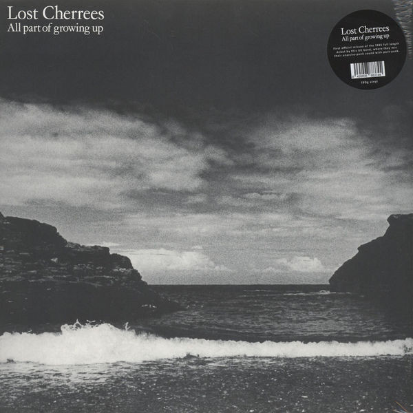 LOST CHERREES - ALL PART OF GROWING UP LP