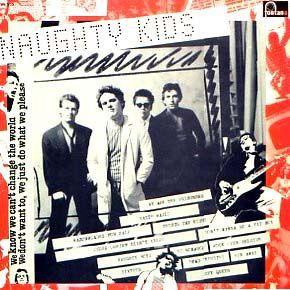 The Kids  – Naughty Kids LP