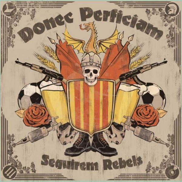 Donec Perficiam – Seguirem Rebels LP