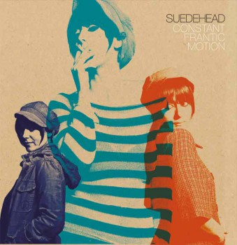 SUEDEHEAD CONSTANT FRANTIC MOTION LP