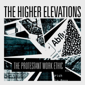 The Higher Elevations The Protestant Work Ethic LP