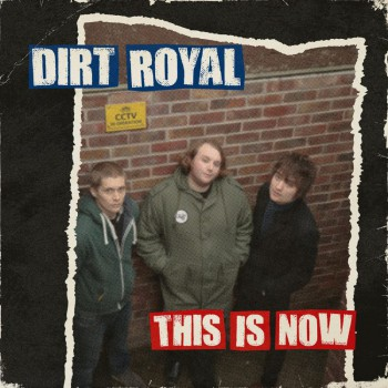 DIRT ROYAL This Is Now LP