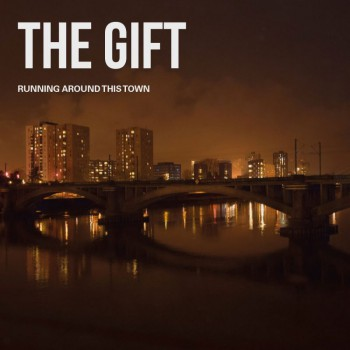 THE GIFT running around this town LP