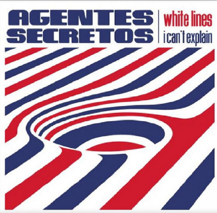 AGENTES SECRETOS - White Lines/I Can't Explain 7