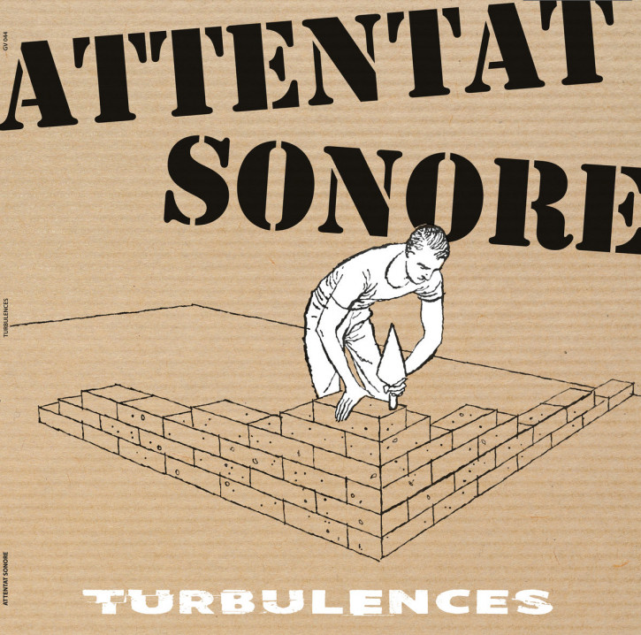 Attentat Sonore – Turbulences LP