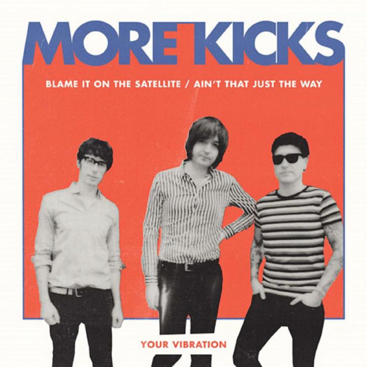 More Kicks - Blame It On The Satellite EP