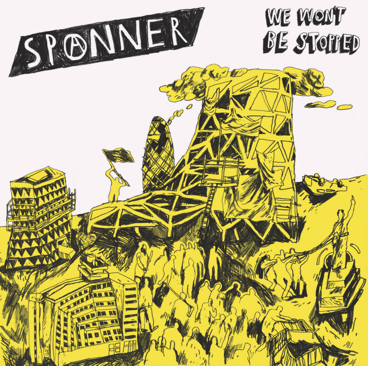 SPANNER - WE WON'T BE STOPPED LP