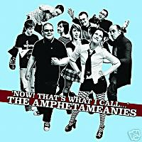 AMPHETAMEANIES - Now! That\'s What I Call ....! CD