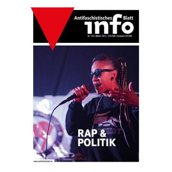 Antifaschistisches Infoblatt #130 / Rap & Politik