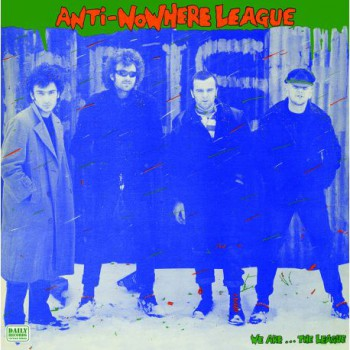 Anti-Nowhere League ‎– We Are...The League LP