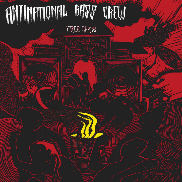 Antinational Bass Crew – Free Space 7