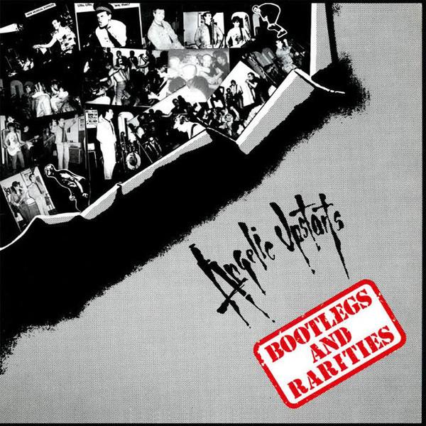 Angelic Upstarts – Bootlegs And Rarities LP