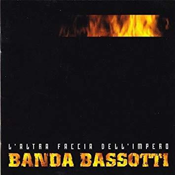 Banda Bassotti – L'altra faccia dell'impero LP