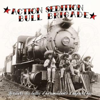 Action Sédition / Bull Brigade – Héritiers Des Luttes D'hier, Militants d'Aujourd'hui 10